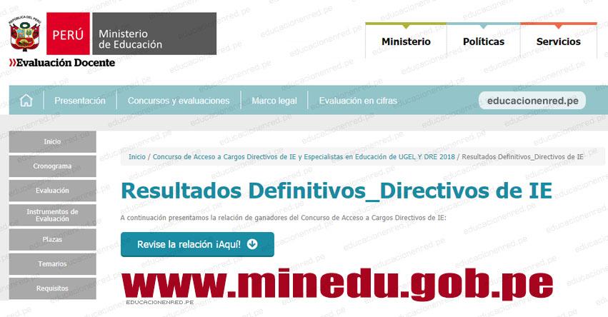MINEDU: Resultado Final del Concurso de Acceso a Cargos Directivos de IE 2018 (Miércoles 19 Diciembre) www.minedu.gob.pe