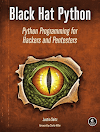 Download Free Black Hat Python: Python Programming for Hackers and Pentesters - Pure Gyan