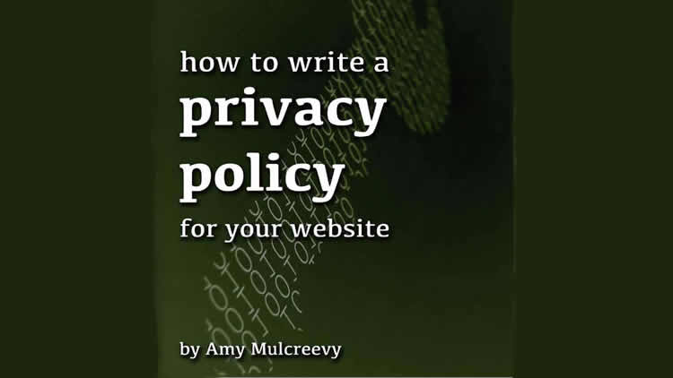 How to Write a Privacy Policy for Your Website - 100% Free eBook