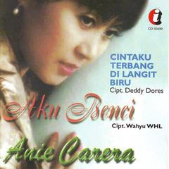 Anie Carera Mp3 Music Aku Benci (Full Album 1997)