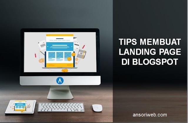 Tips Membuat Landing Page di Blogspot