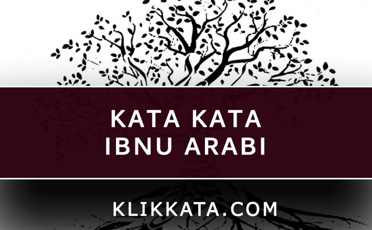 Kata Kata Ibnu Arabi
