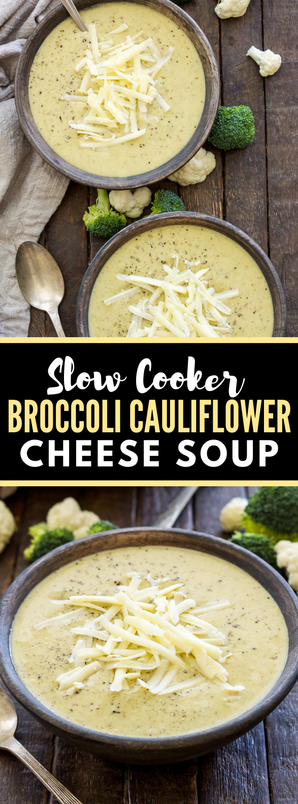 SLOW COOKER BROCCOLI CAULIFLOWER CHEESE SOUP #healthy #glutenfree