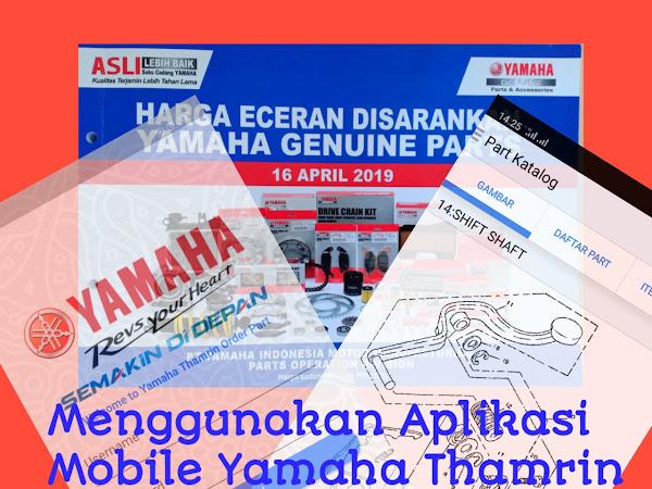 Cara Menggunakan App Mobile Yamaha Thamrin Order Part