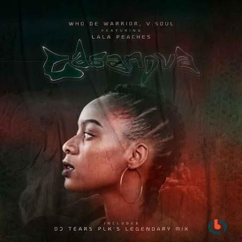 Who De Warrior & Lala Peaches – Casanova (DJ Tears PLK Legendary Mix)