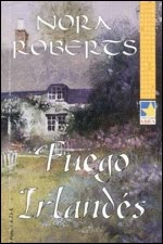 Fuego Irlandes – Roberts Nora