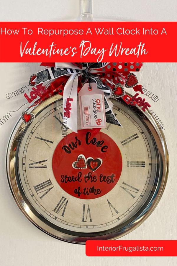 How to repurpose an old  wall clock and turn it into a whimsical DIY Valentines wreath. It's a fun, cheap, and unique door wreath idea. #repurposedclock #upcycledclock #diyvalentinewreath #whimsicalclockcraft