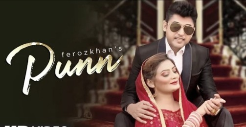 Punn lyrics - Feroz Khan | White Bangles