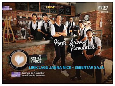 Lirik Lagu Janna Nick - Sebentar Saja (OST Drama My Coffee Prince)