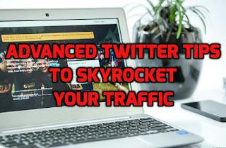 Advanced twitter tips for traffic