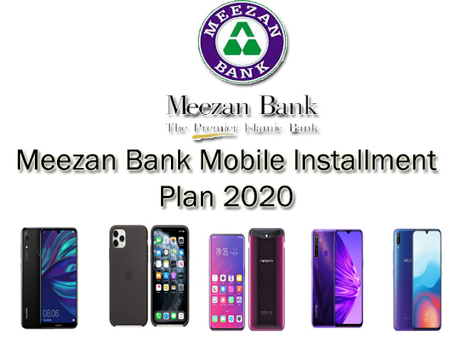 meezan bank mobile installment plan 2021