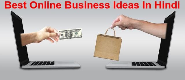Best Online Business Ideas In Hindi