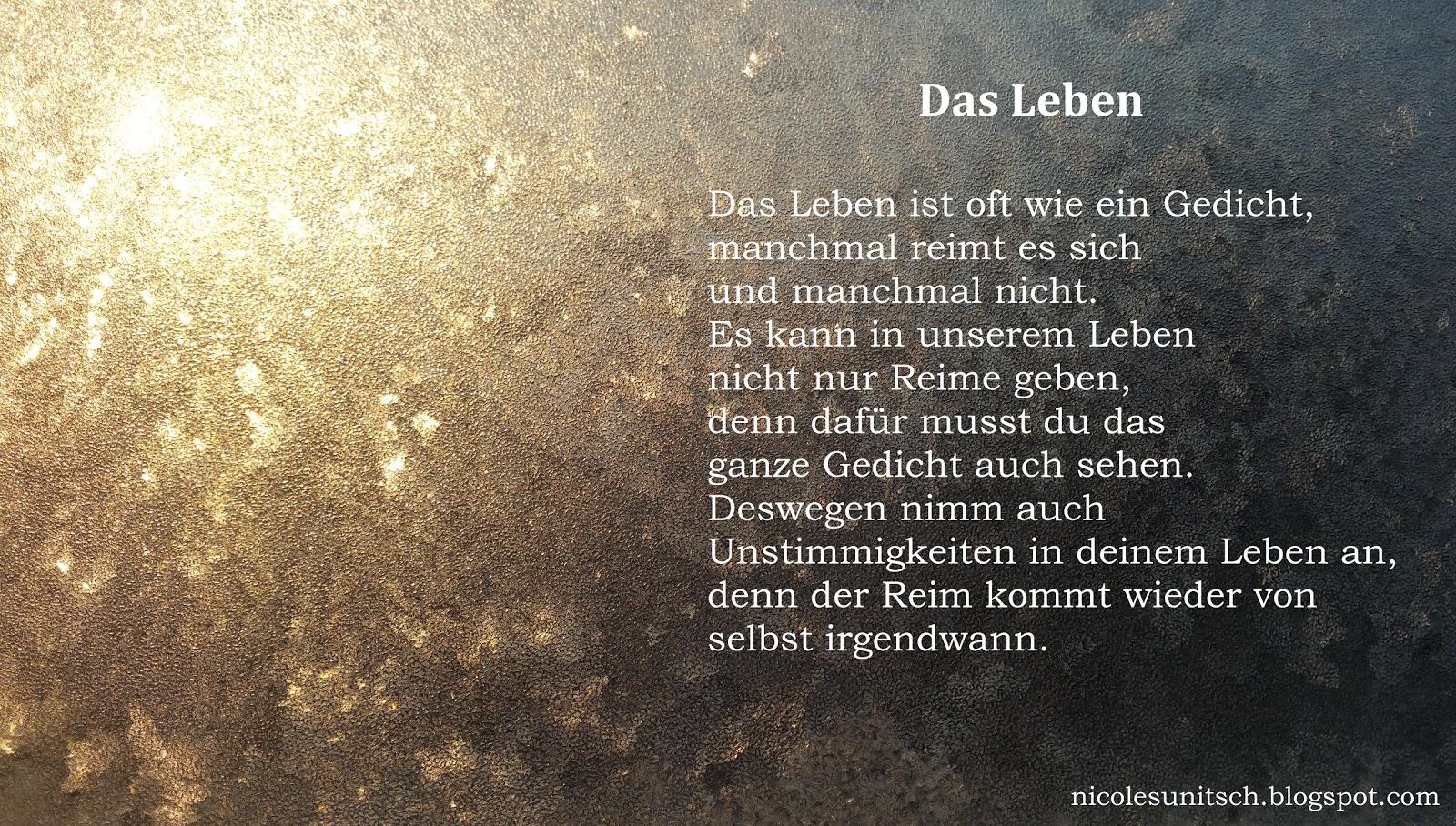 Gedichte Von Nicole Sunitsch Autorin Das Leben Gedicht Von