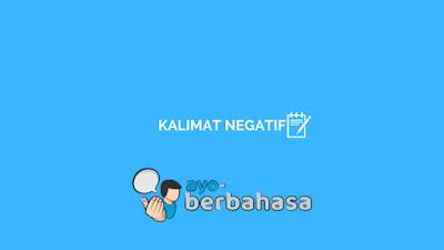 contoh kalimat negatif