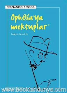 Fernando Pessoa - Ophelia'ya Mektuplar