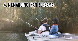 Memancing Ikan Bersama