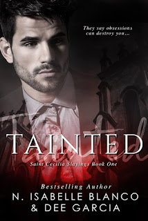 Tainted by N Isabelle Blanco and Dee Garcia