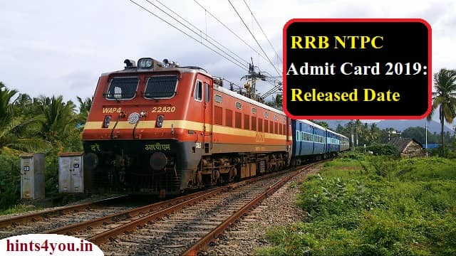 RRB NTPC Admit Card 2019 Such Download