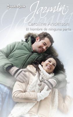 Caroline Anderson - El Hombre De Ninguna Parte