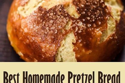 Best Homemade Pretzel Bread