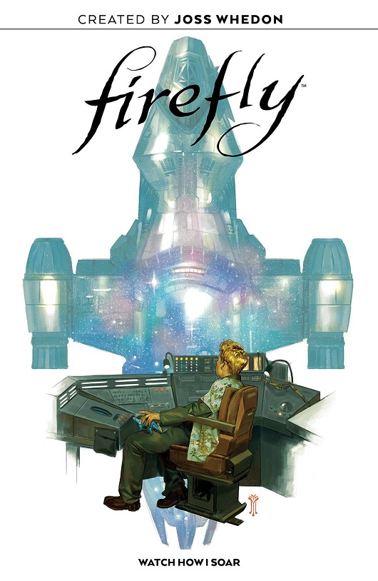 Cover of Firefly Watch How I Soar OGN HC