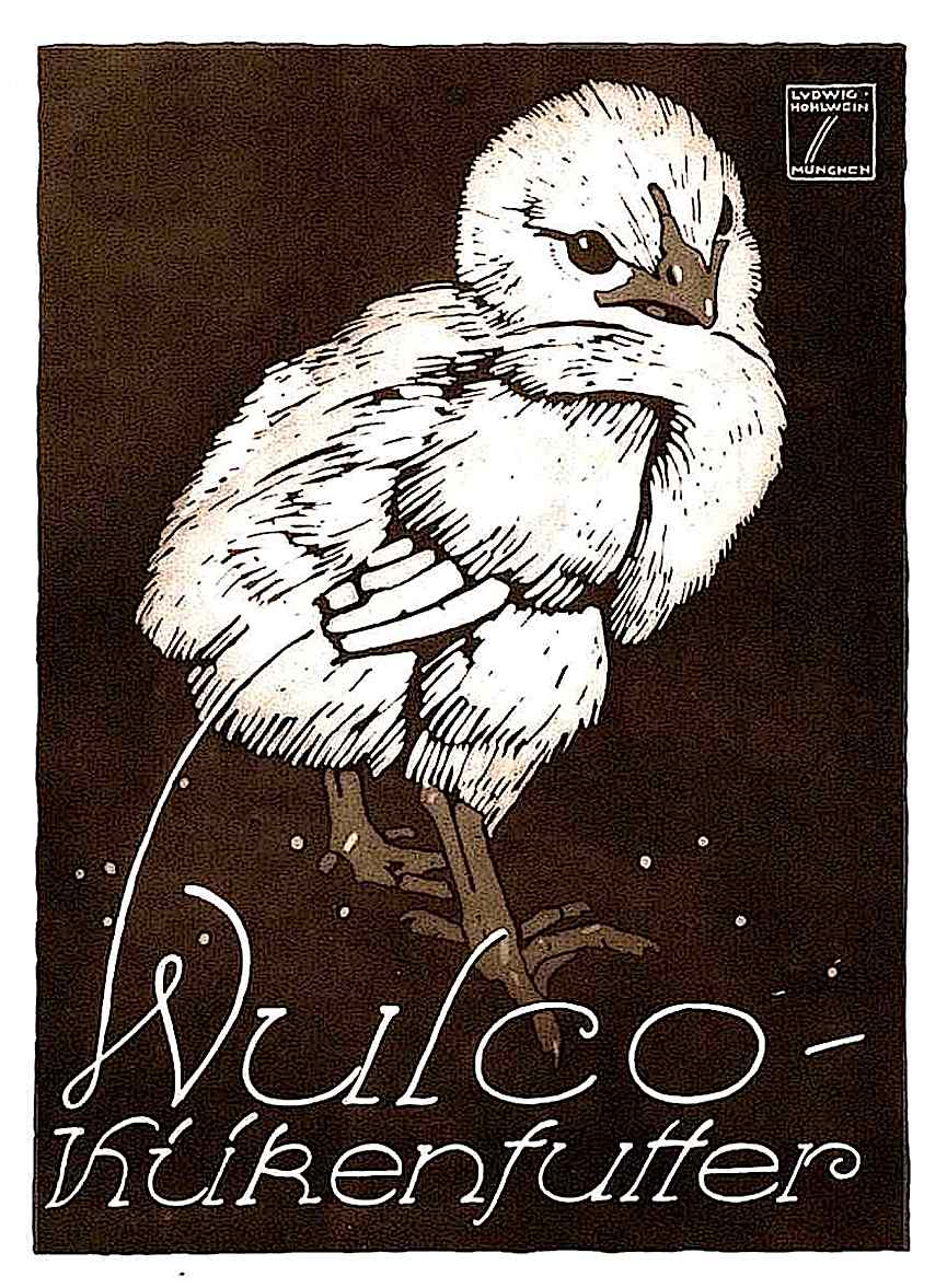 "Ludwig Hohwein color illustration, ""Wulco-Kukenfutter"", a baby chick"