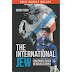 The International Jew : konspirasi Yahudi Menguasai Dunia - Edisi Bahasa Melayu