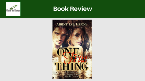 Book Review: One True Thing by Amber Lea Easton