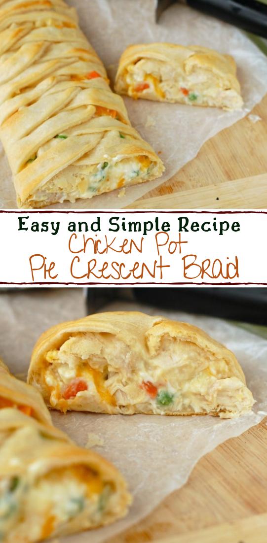 Chicken Pot Pie Crescent Braid #dinnerrecipe #food #amazingrecipe #easyrecipe