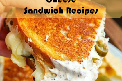 White BBQ Chicken Grilled Cheese Sandwich Recipes