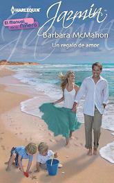 Barbara McMahon - Un Regalo De Amor