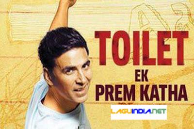 Lagu India Toilet Ek Prem Katha