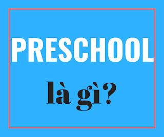 preschool là gì