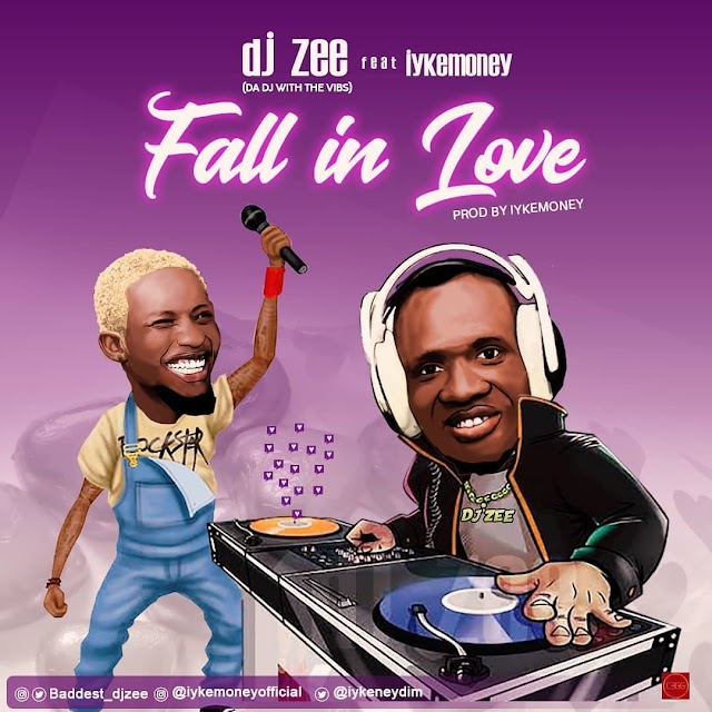 [Mp3] Fall in love by Dj zee ft iykemoney