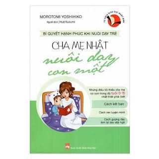 Cha Mẹ Nhật Nuôi Dạy Con Một ebook PDF-EPUB-AWZ3-PRC-MOBI
