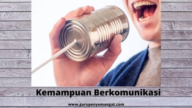 kemampuan berkomunikasi