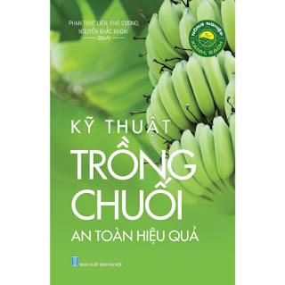 Nông Nghiệp Xanh, Sạch - Kỹ Thuật Trồng Chuối An Toàn Hiệu Quả ebook PDF-EPUB-AWZ3-PRC-MOBI