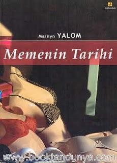 Marilyn Yalom - Memenin Tarihi
