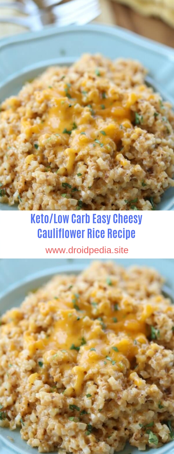 Keto/Low Carb Easy Cheesy Cauliflower Rice Recipe