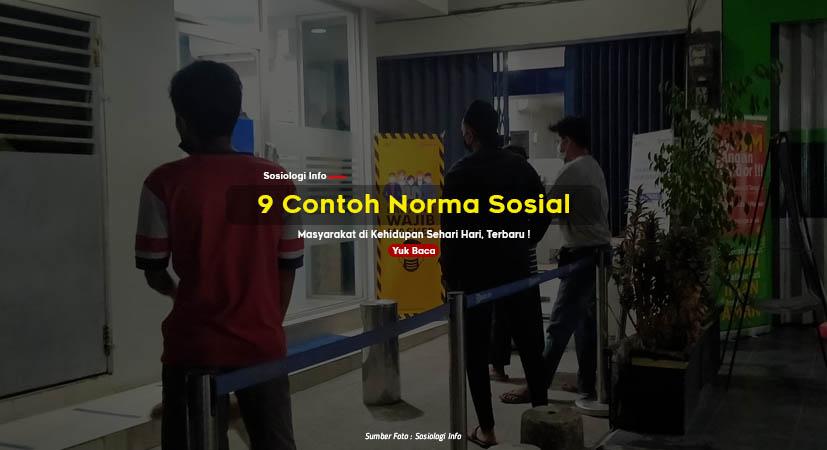 9 Contoh Norma Sosial Masyarakat di Kehidupan Sehari Hari, Terbaru !