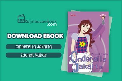 Download Novel Cinderella Jakarta by Zaenal Radar Pdf