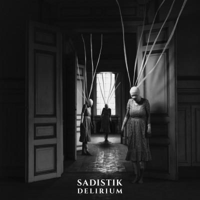 Sadistik - Delirium (2020) - Album Download, Itunes Cover, Official Cover, Album CD Cover Art, Tracklist, 320KBPS, Zip album