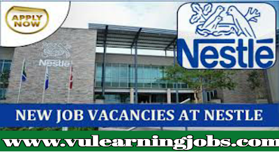 Nestle careers - Urgent Staff Recruitment - Worldwide Jobs