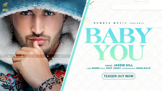 Latest Punjabi Song 2020 Jassie Gill Humble Music | Baby You
