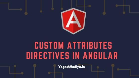 Custom Attribute Directive In Angular