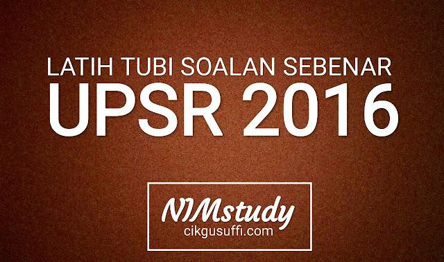 NIMstudy2016  set ulangkaji soalan sebenar UPSR 2016