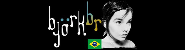 Björk BR - Tudo sobre Björk!