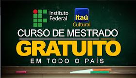 UF e  o Itaú Cultural publicam edital para curso de Mestrado Profissional GRATUITO!