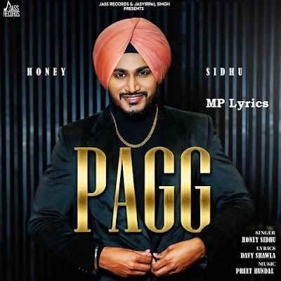 Pagg Honey Sidhu mp3 song download punjabi | song lyrics song