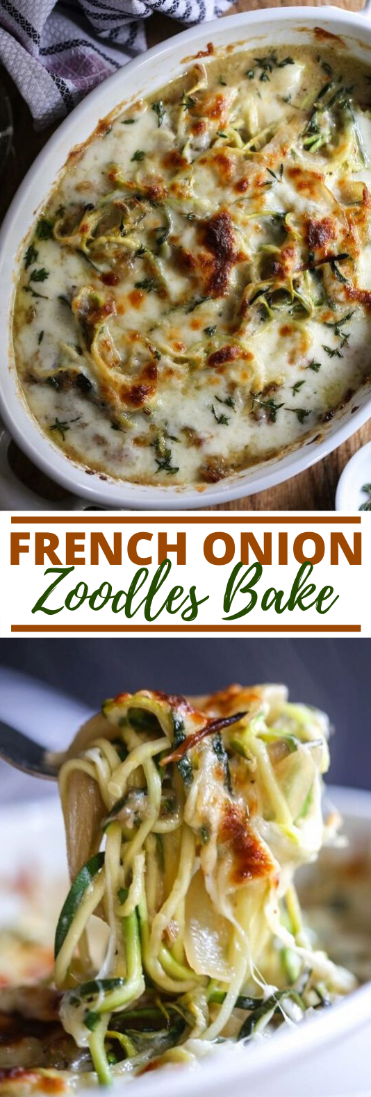 French Onion Zoodle Bake #vegetarian #recipe #dinner #healthy #plantbased